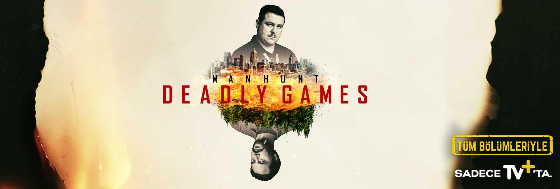 Manhunt Deadly Games